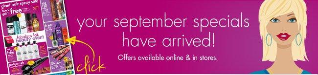 your september specials ahve arrived!