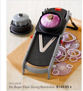 EXCLUSIVE - De Buyer Viper Dicing Mandoline, $149.95