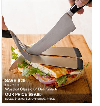 """SAVE $25 - EXCLUSIVE - Wüsthof Classic 8"""" Deli Knife - OUR PRICE $99.95 - SUGG. $125.00, $25 OFF SUGG. PRICE"""
