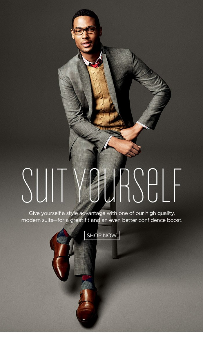 SUIT YOURSELF | SHOP NOW