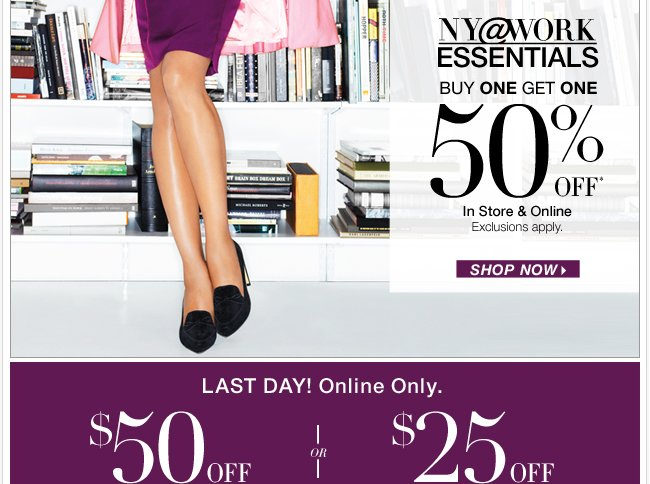 NEW NY@Work Collections are here, plus last day to save $50! Shop Now!