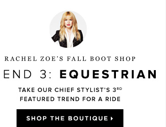 Rachel Zoe's Fall Boot Shop Trend 3: Equestrian - - Shop Rachel Zoe's Boutique