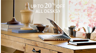 UP TO 20% OFF ALL DESKS