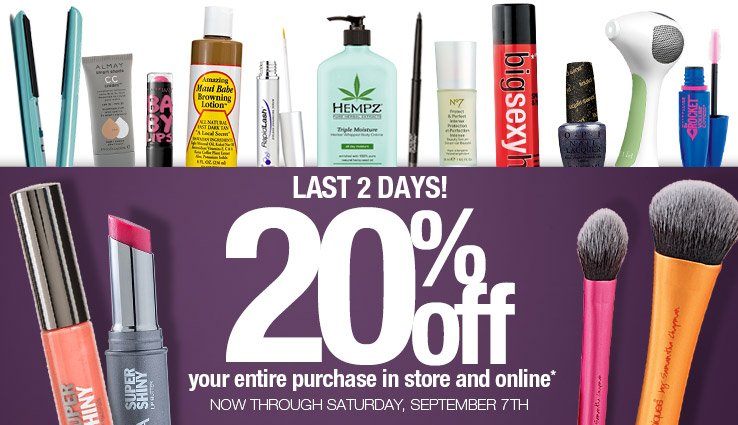 Last 2 Days! Enjoy 20% off your entire instore or online purchase.