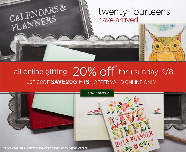 Online Only - 					Save 20% Off All Online Gifts* 					Thru Sunday 9/8 					Use code SAVE20GIFTS 					*Online only. Excludes sale. Cannot be combined with other offers. 					Shop online at www.papyrusonline.com