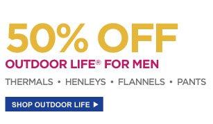 50% off Outdoor Life® for men: Thermals • Henleys • Flannels • Pants | SHOP OUTDOOR LIFE