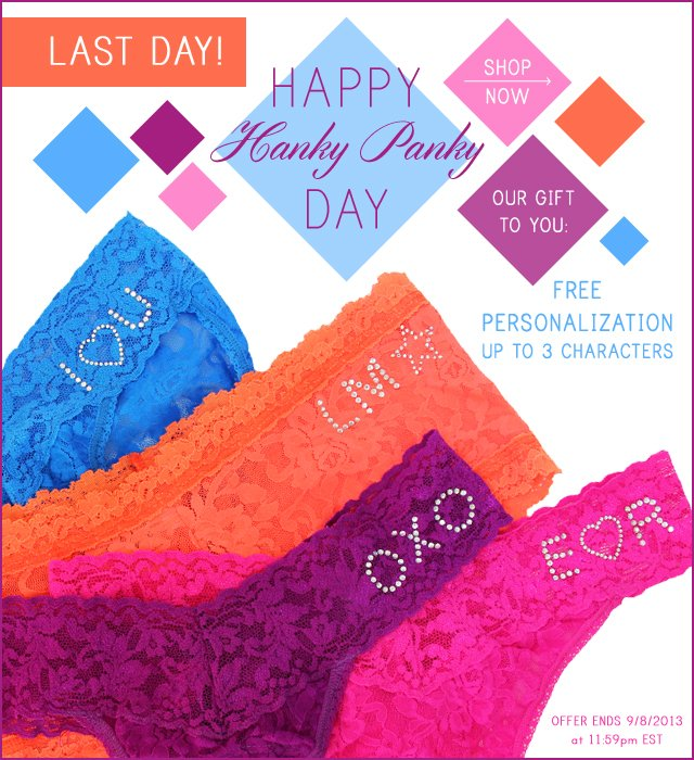 Last Day of Hanky Panky Day!