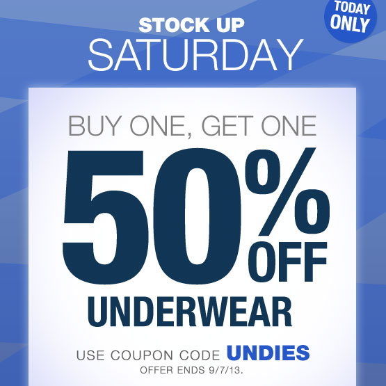 Buy One, Get One 50% Off Underwear. Use coupon code UNDIES. Offer ends 9/7/13.