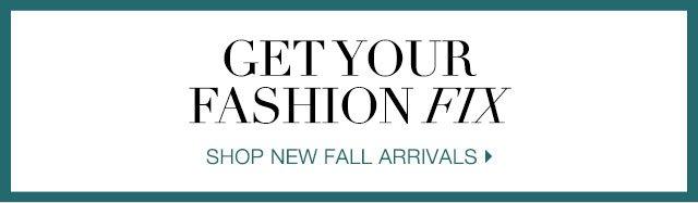 Shop New Fall Arrivals