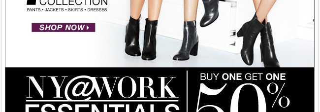 NEW NY@Work Collections are here! Shop Now!