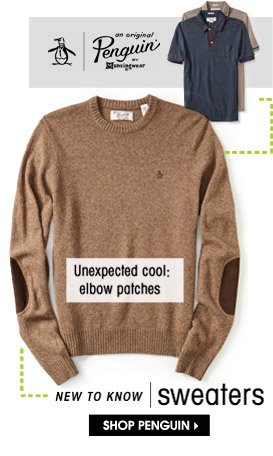 NEW TO KNOW | sweaters. SHOP PENGUIN