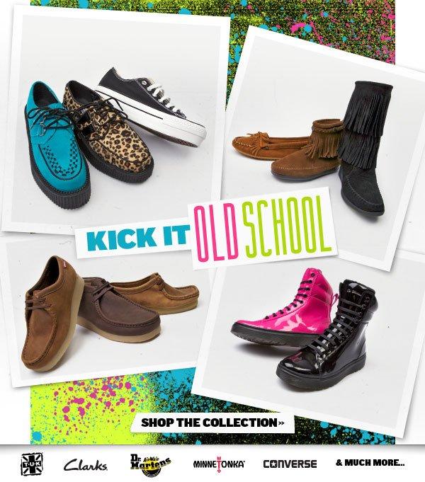 Kick it Old School.