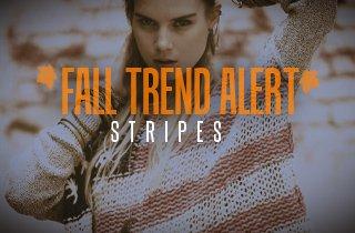 Fall Trend Alert: Stripes