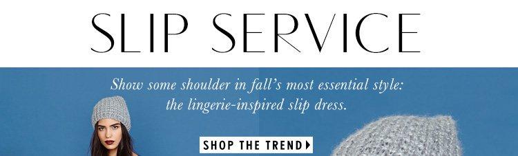 Slip Service