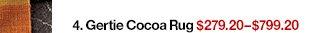 4. Gertie Cocoa Rug $279.20-$799.20 Reg.  $349.-$999.