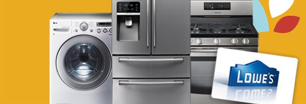 Washer, Refrigerator, Range and Lowe's Gift Card