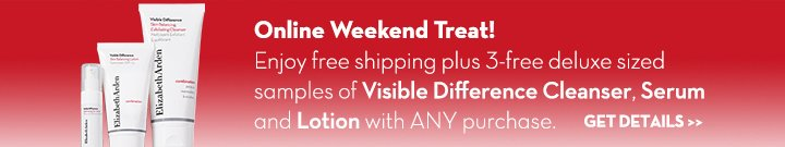 Online Weekend Treat! Enjoy free shipping plus 3-free deluxe sized samples of Visible Difference Cleanser, Serum and Lotion with ANY purchase. GET DETAILS.