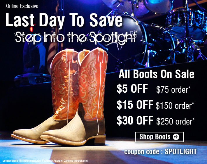 All Boot On Sale - $5 Off $75, $15 Off $150, $30 Off $250