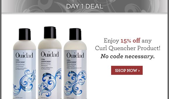 Enjoy 15% off any Curl Quencher Product! No code necessary.