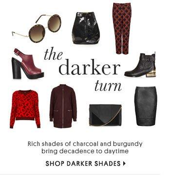 The Darker Turn - Shop Darker Shades