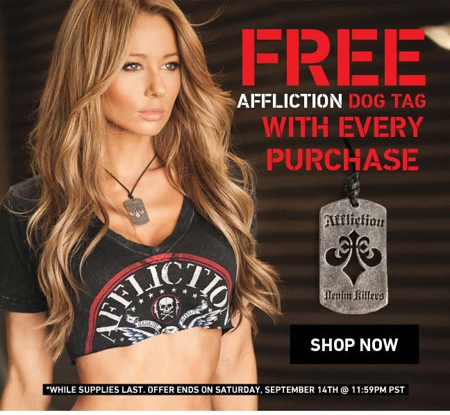 Free Affliction Dog Tag with Any Purchase