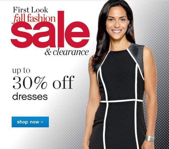 First Look Fall Fashion Sale. Up to 30% off dresses. Shop now.