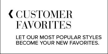 Customer Favorites
