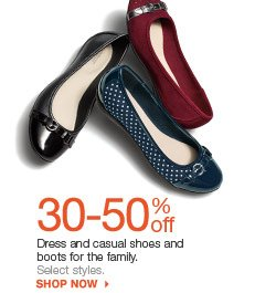 30-50% off Dress and casual shoes and boots for the family. Select styles. shop now