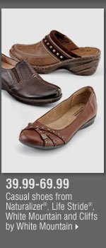 39.99-69.99 Casual shoes from Naturalizer®, White Mountain, Life Stride® and Cliffs by White Mountain.