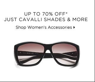 Up To 70% Off* Just Cavalli Shades & More