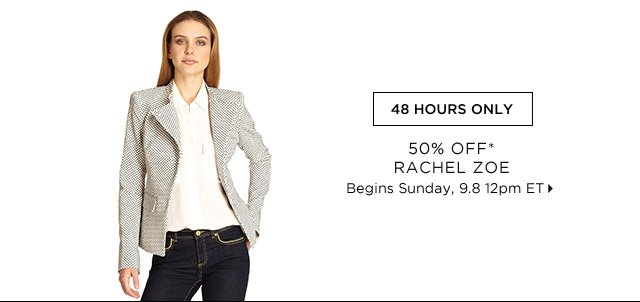50% Off Rachel Zoe...Shop Now