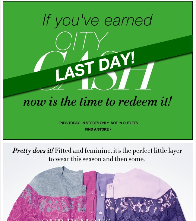 LAST DAY to redeem City Cash! Go Now!