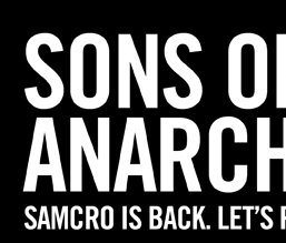 SONS OF ANARCHY - SAMCRO IS BACK. LET'S RIDE!