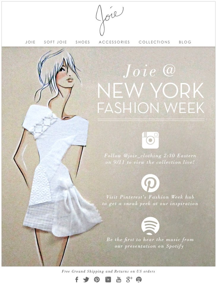 JOIE @ NEW YORK FASHION WEEK - Follow @joie_clothing 2:30 Eastern on 9-11 to view the collection live! Visit Pinterest's Fashion Week hub to get a sneak peek at our inspiration - Be the first to hear the music from our presentation on Spotify
