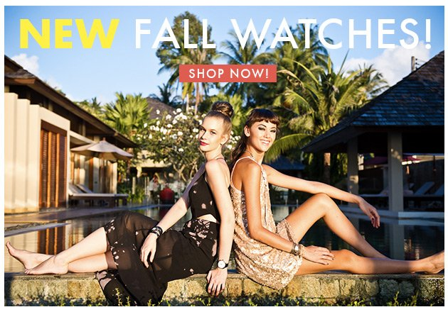 New Fall Watches! Shop Now!