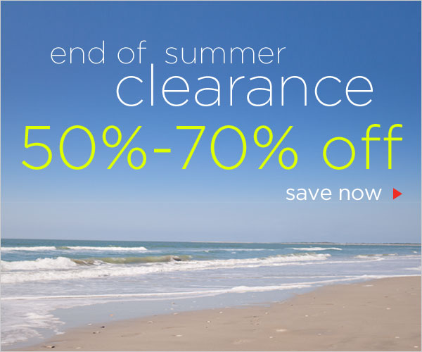 End of Summer Clearance Sale: 50-70% off