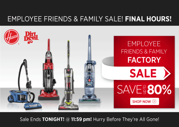 Factory Sale Final Hours - Up To 80% OFF