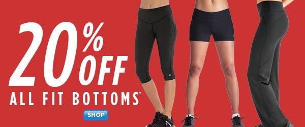 SHOP Fit Bottoms 20% Off