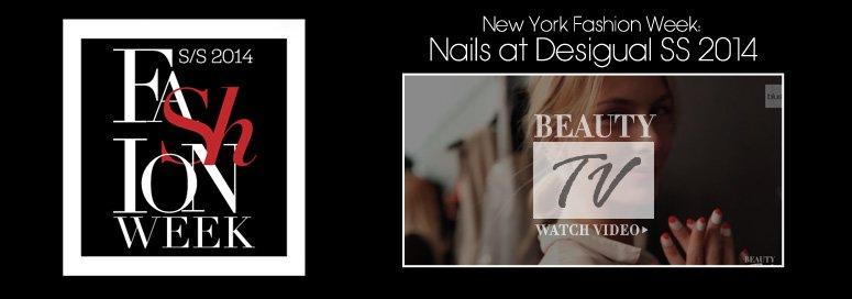New York Fashion Week  Nails at Desigual SS 2014