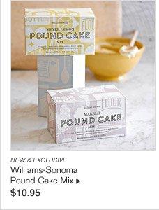 NEW & EXCLUSIVE - Williams-Sonoma Pound Cake Mix - $10.95