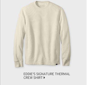 Eddie's Signature Thermal Crew Shirt