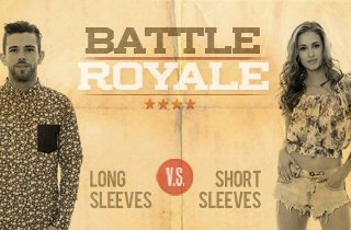 Longsleeves VS. Short Sleeves