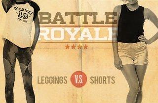 Leggings VS. Shorts