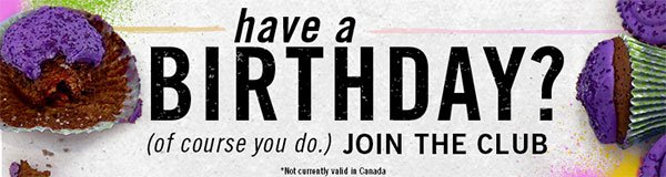 Join Journeys Birthday Club and receive a surprise on your special day!