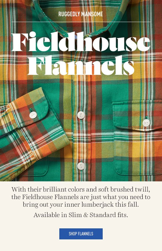 Fieldhouse Flannels