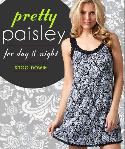 Pretty Paisley Day and Night