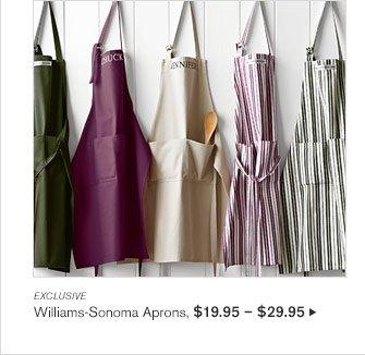 EXCLUSIVE - Williams-Sonoma Aprons, $19.95 – $29.95