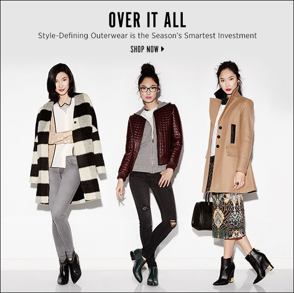 Style-defining outerwear is the season's smartest investment. >>