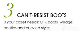 3. CAN'T-RESIST BOOTS