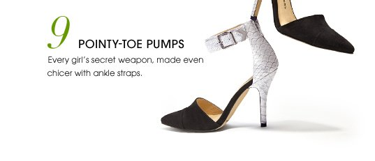 9. POINTY-TOE PUMPS